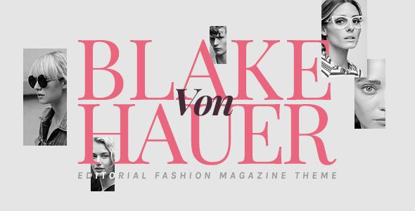 Blake von Hauer - Editorial Fashion Magazine Theme - Personal Blog / Magazine